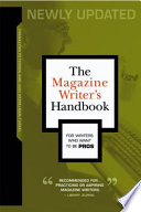 The Magazine Writer S Handbook