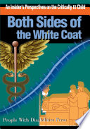 Both Sides Of The White Coat Book