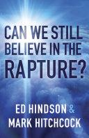 Can We Still Believe in the Rapture? Pdf/ePub eBook