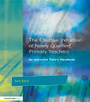 The Effective Induction of Newly Qualified Primary Teachers