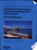 Guidelines for Developing a Coastal Zone Management Plan for Belize Book