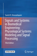 Signals and Systems in Biomedical Engineering  Physiological Systems Modeling and Signal Processing