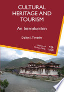 """Cultural Heritage and Tourism: An Introduction"" by Dr. Dallen J. Timothy"