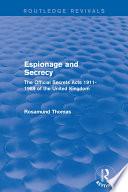 Espionage and Secrecy  Routledge Revivals