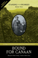 Bound for Canaan (Revised & Expanded)