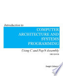Introduction to Computer Architecture and Systems Programming
