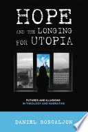 Hope And The Longing For Utopia Book PDF
