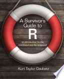 A Survivor S Guide To R Book