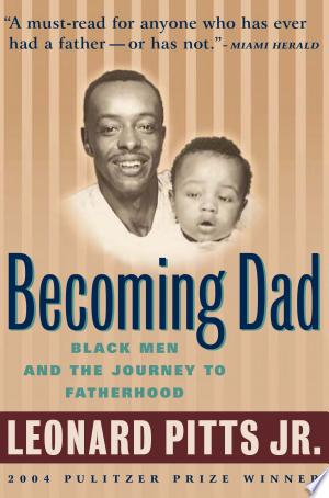 Download Becoming Dad Free Books - Dlebooks.net