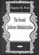 The Second Jackson Administration