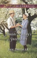 The Amish Nanny's Sweetheart [Pdf/ePub] eBook