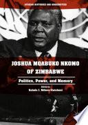 Joshua Mqabuko Nkomo of Zimbabwe