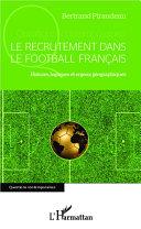 Pdf Le recrutement dans le football français Telecharger