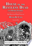 House of the Restless Dead and Other Stories