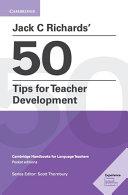 Books - New Jack C Richards� 50 Tips For Teacher Development | ISBN 9781108408363