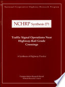 Traffic Signal Operations Near Highway Rail Grade Crossings