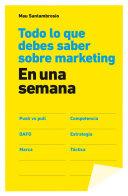 Todo lo que debes saber sobre marketing en una semana Pdf/ePub eBook