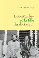 Pdf Bob Marley et la fille du dictateur Telecharger
