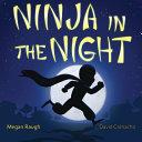 Ninja in the Night