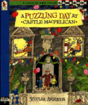 A Puzzling Day at Castle Macpelican