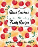 Blank Cookbook for Family Recipes