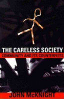 The Careless Society: Community and Its Counterfeits