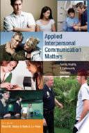 Applied Interpersonal Communication Matters Book PDF