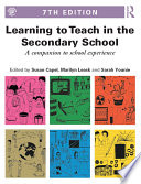 Learning to Teach in the Secondary School