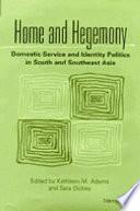 Home and Hegemony