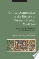 Critical Approaches To The History Of Western Herbal Medicine Book PDF