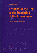 Pdf Orphans of the One Or the Deception of the Immanence