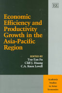 Economic Efficiency and Productivity Growth in the Asia-Pacific Region
