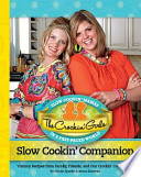 The Crockin' Girls Slow Cookin' Companion