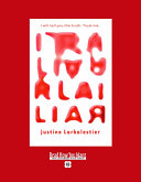 Liar (Volume 1 of 2) (EasyRead Super Large 18pt Edition)