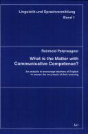 What is the Matter with Communicative Competence