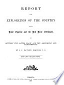 Report on the Exploration of the Country Between Lake Superior and the Red River Settlement