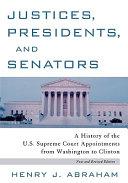 Justices  Presidents  and Senators