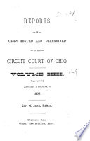 Reports of Cases Argued and Determined in the Circuit Courts of Ohio