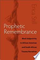 Prophetic Remembrance