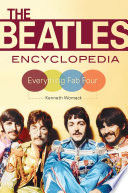 The Beatles Encyclopedia  Everything Fab Four