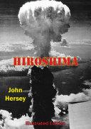 Hiroshima [Illustrated Edition]