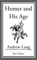 Homer and His Age [Pdf/ePub] eBook