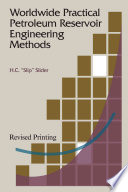 Worldwide Practical Petroleum Reservoir Engineering Methods