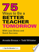 75 Ways to Be a Better Teacher Tomorrow Book