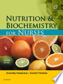 """Nutrition and Biochemistry for Nurses E-Book"" by Venkatraman Sreemathy, Sucheta P. Dandekar"