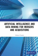 Artificial Intelligence And Data Mining For Mergers And Acquisitions Book PDF