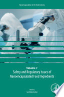 Safety and Regulatory Issues of Nanoencapsulated Food Ingredients