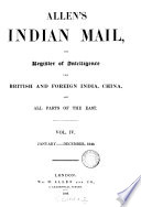 Allen s Indian Mail and Register of Intelligence for British   Foreign India  China    All Parts of the East Book