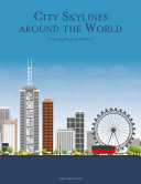 City Skylines around the World Coloring Book for Adults 3 [Pdf/ePub] eBook
