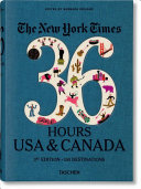 NYT. 36 Hours. USA and Canada. 3rd Edition